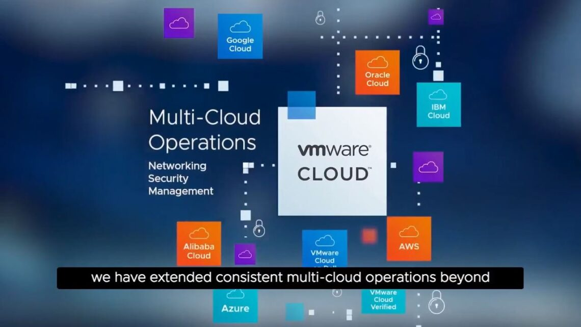 VMware Empowers Customers to Build their Multi-Cloud Future